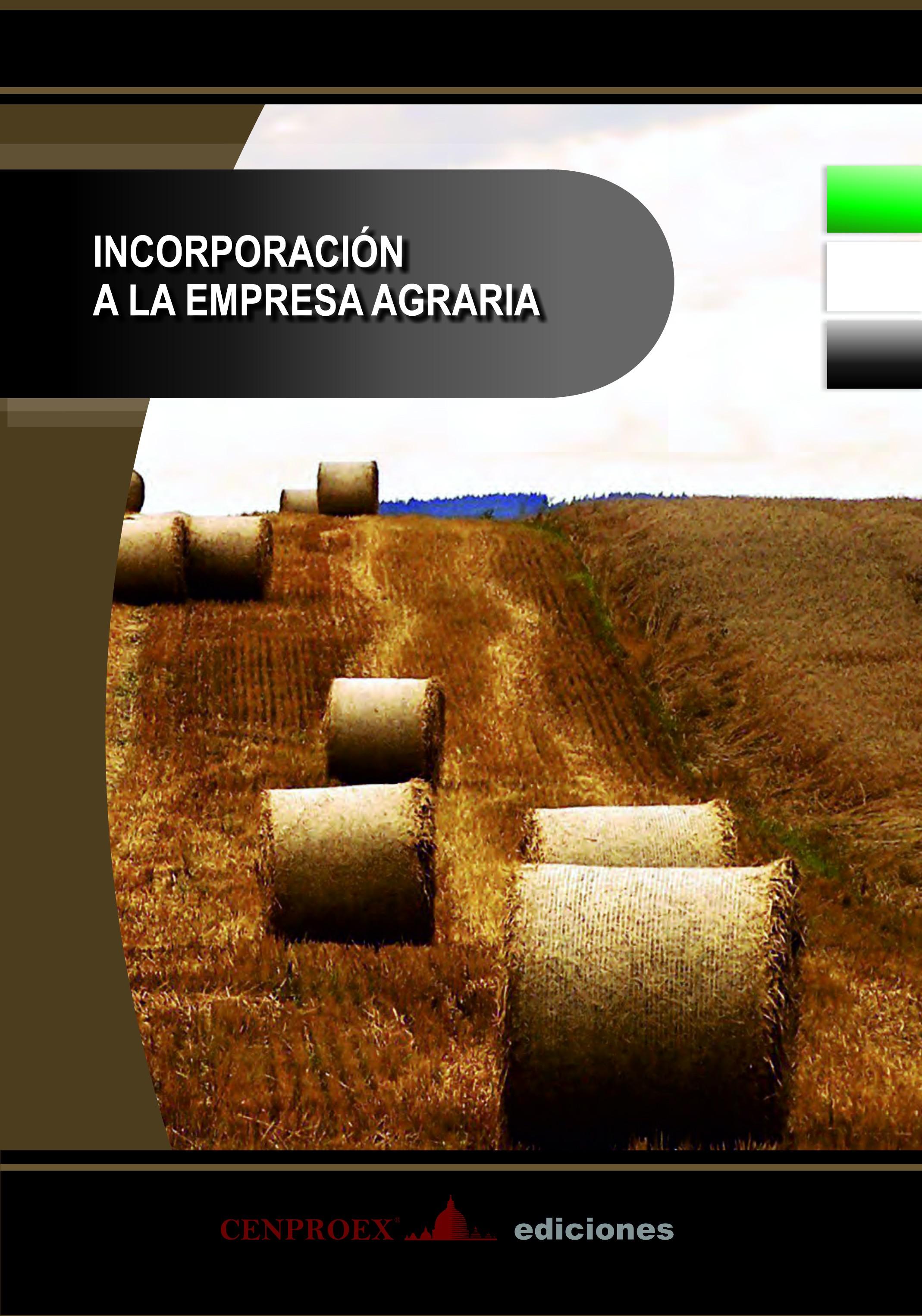 608. Incorporación a la Empresa Agraria