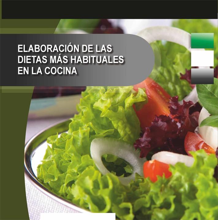 506. Elaboración de las dietas más habituales en la cocina.