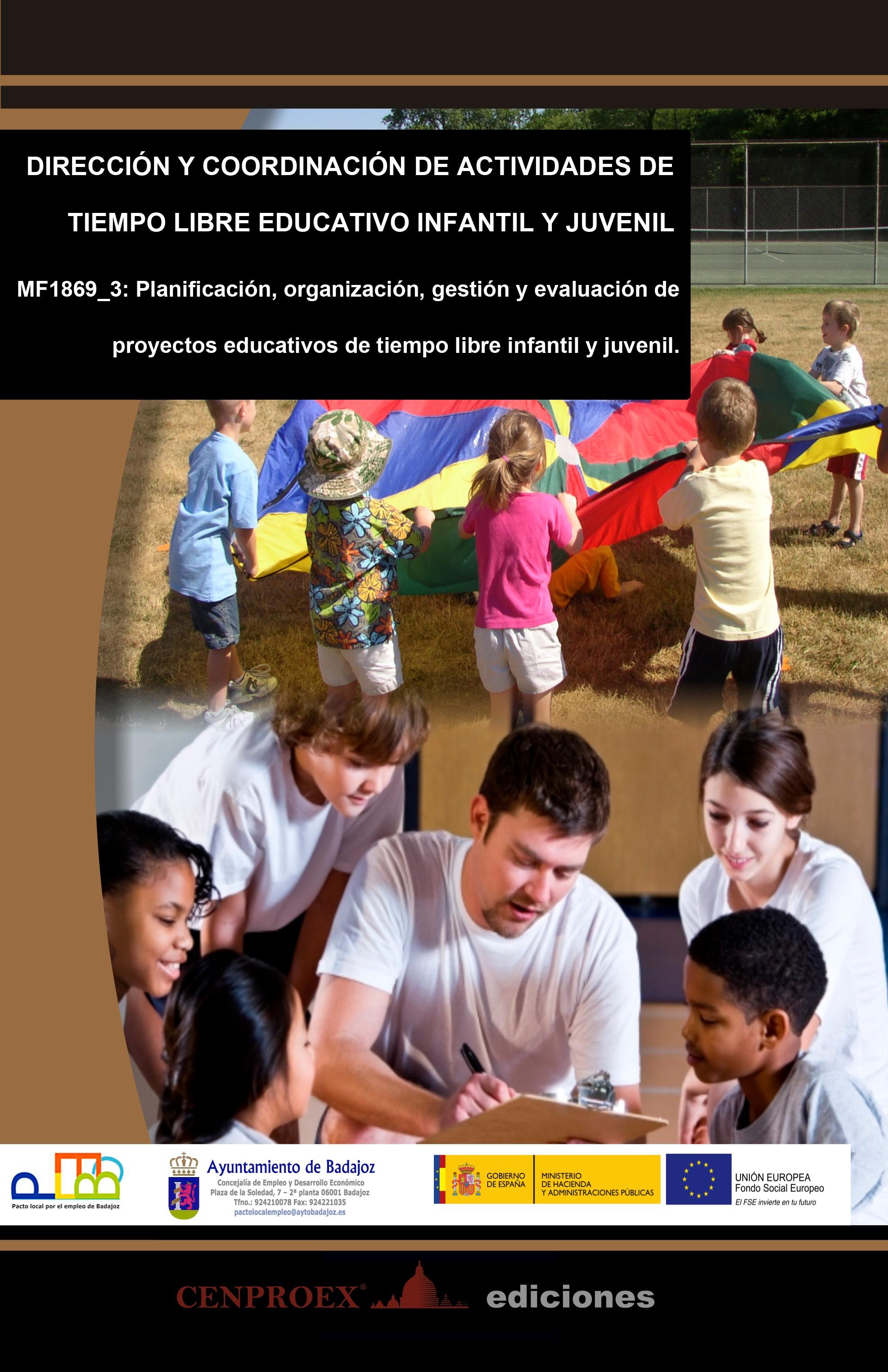 101. Dirección y Coordinación de Actividades de Tiempo Libre Educativo Infantil y Juvenil