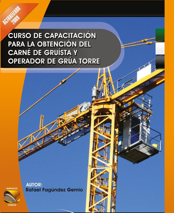 302. Manual para Carné de Operador de Grúa Torre.