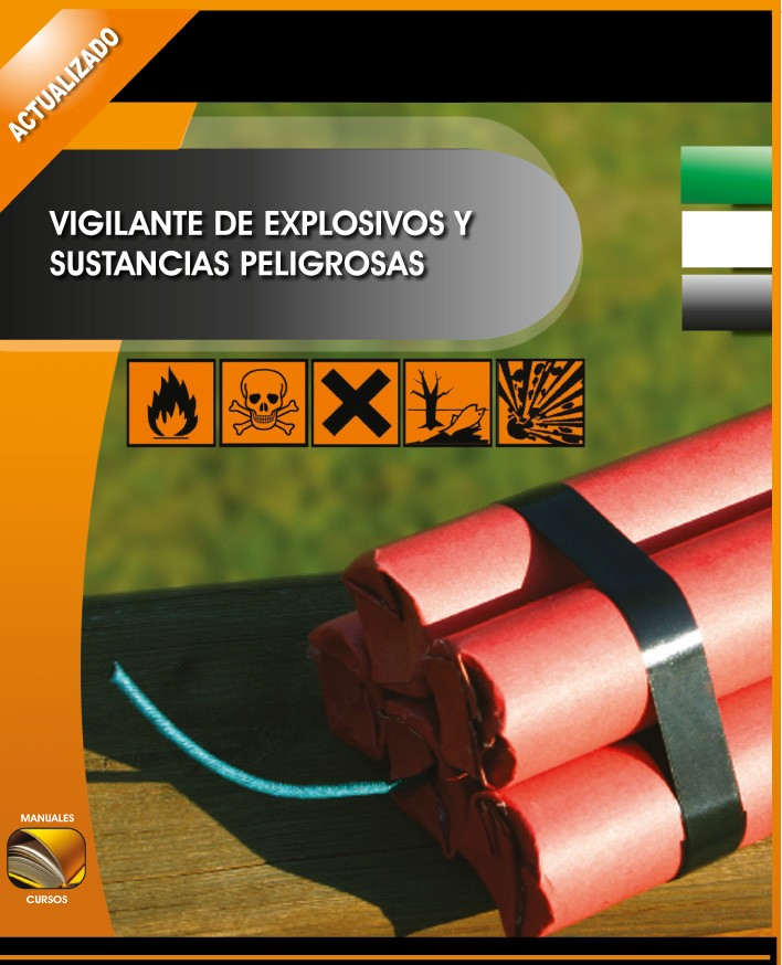 009. Vigilante de Explosivos.