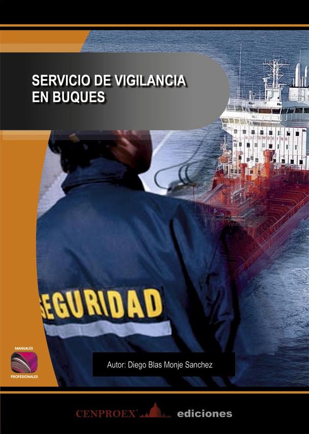 013. Servicios de Vigilancia en Puertos
