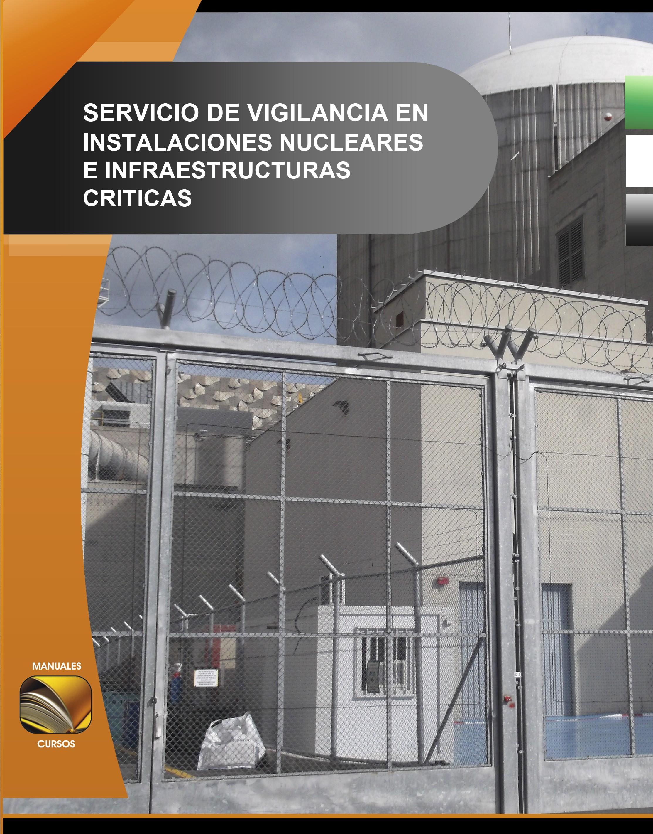 016. Servicio Vigilancia en Instalaciones Nucleares e Infraestructuras Críticas