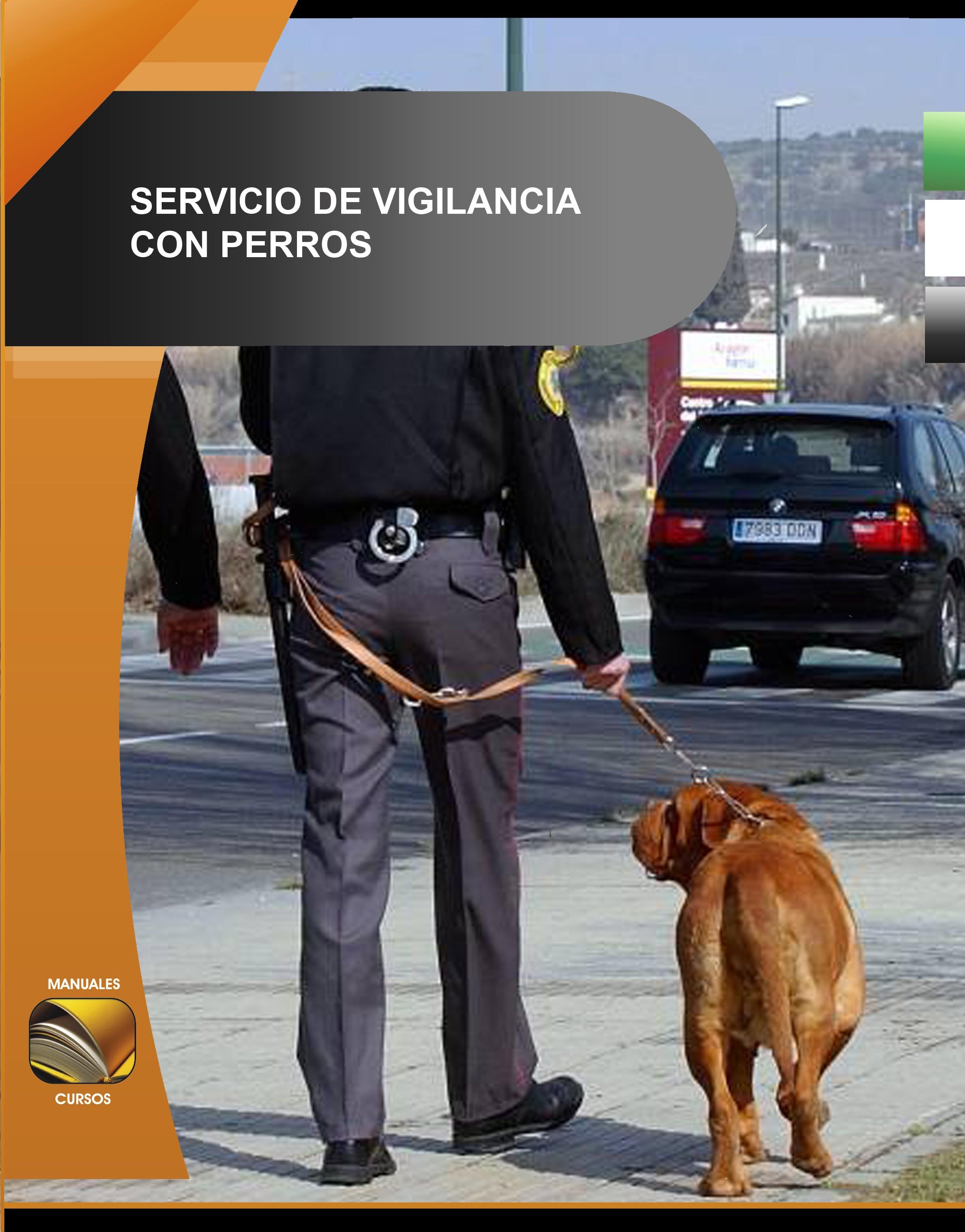 021. Servicio de Vigilancia con perros