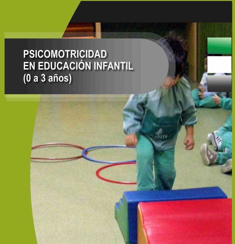 505. Psicomotricidad en Educación Infantil (0 a 3 años)