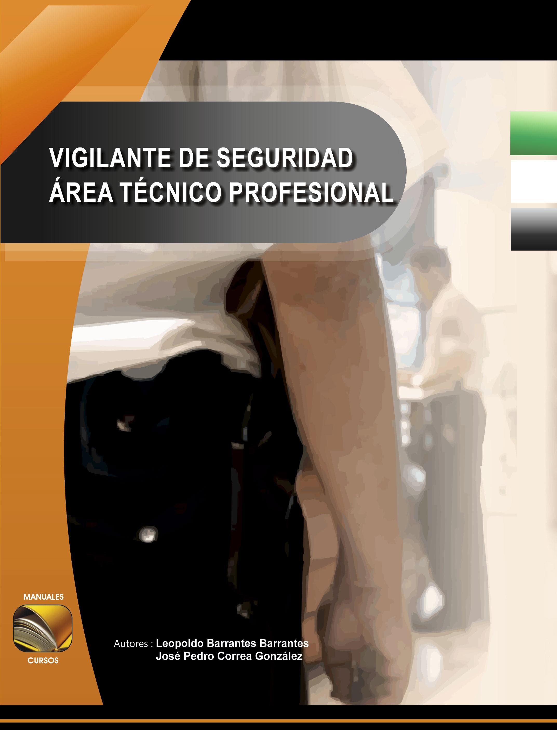 004. Técnico Profesional de Seguridad Privada.