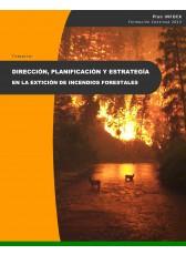 613. Dirección, Planificación y Estrategia en la Extinción de incendios forestales.
