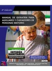 401. Manual de Geriatría para Auxiliares y Cuidadores de personas mayores.