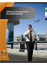 020. Servicio de Vigilancia en Aeropuertos