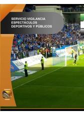 019. Servicio de Vigilancia en espectáculos deportivos y públicos