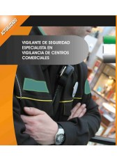 011. Vigilante de Seguridad Especialista en Vigilancia de Centros Comerciales